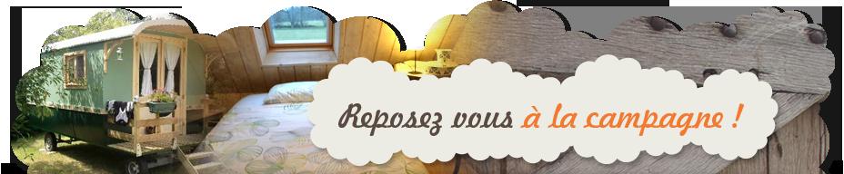 Gîte, Chambres d'hôtes, Roulotte